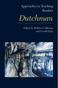 Approaches-to-Teaching-Baraka-s-Dutchman-Cover_bookstore_large